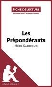 Les Prépondérants d'Hédi Kaddour (Fiche de lecture)