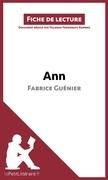Ann de Fabrice Guénier (Fiche de lecture)