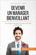 Comment devenir un manager bienveillant ?