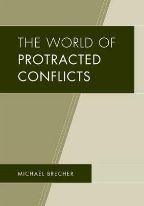 The World of Protracted Conflicts