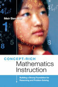 Concept-Rich Mathematics Instruction: Building a Strong Foundation for Reasoning and Problem Solving