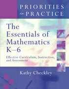 The Essentials of Mathematics, K-6: Effective Curriculum, Instruction, and Assessment (Priorities in Practice)
