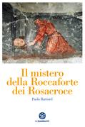 Il mistero della Roccaforte dei Rosacroce