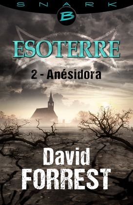 Anésidora - Esoterre - Saison 1 - Épisode 2