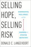 Selling Hope, Selling Risk