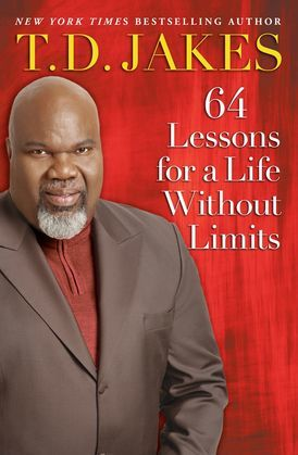 64 Lessons for a Life Without Limits