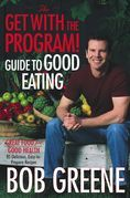 The Get with the Program! Guide to Good Eating