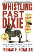 Whistling Past Dixie