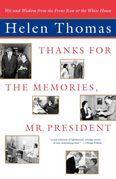 Thanks for the Memories, Mr. President