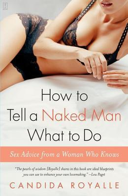 How to Tell a Naked Man What to Do