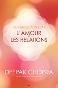 Demandez à Deepak - L'amour et les relations