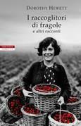 I raccoglitori di fragole e altri racconti