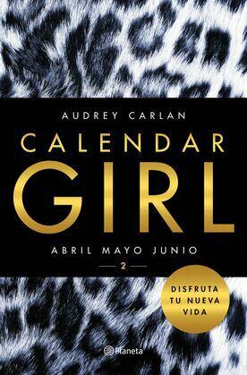 Calendar Girl Abril, mayo y junio