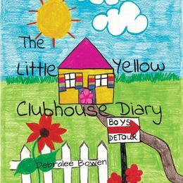 The Little Yellow Clubhouse Diary