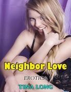 Neighbor Love (Erotica)