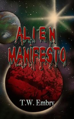 Alien Manifesto: The Adventures of the Human Thomas Scott
