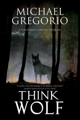 Think Wolf: A Mafia thriller set in rural Italy