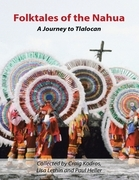 Folktales of the Nahua: A Journey to Tlalocan