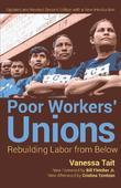 Poor Workers' Unions: Rebuilding Labor from Below (Completely Revised and Updated Edition)