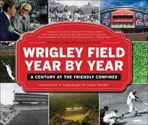 Wrigley Field Year by Year