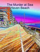 The Murder at Sea Haven Beach