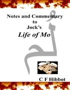 Notes and Commentary to Jock's Life of Mo