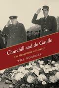 Churchill and de Gaulle: The Geopolitics of Liberty