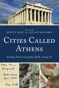 Cities Called Athens: Studies Honoring John McK. Camp II