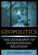 Geopolitics: The Geography of International Relations