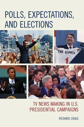 Polls, Expectations, and Elections: TV News Making in U.S. Presidential Campaigns
