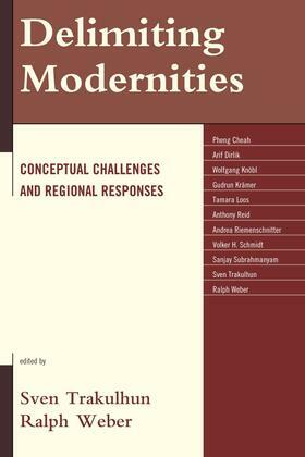 Delimiting Modernities: Conceptual Challenges and Regional Responses