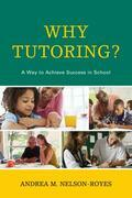 Why Tutoring?: A Way to Achieve Success in School