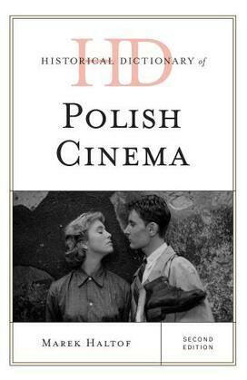 Historical Dictionary of Polish Cinema