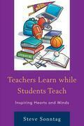 Teachers Learn while Students Teach