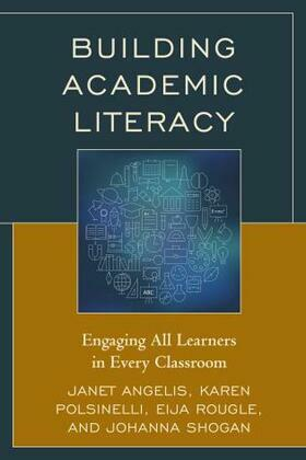 Building Academic Literacy: Engaging All Learners in Every Classroom