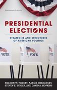 Presidential Elections: Strategies and Structures of American Politics
