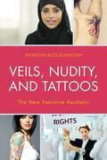 Veils, Nudity, and Tattoos
