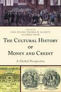 The Cultural History of Money and Credit: A Global Perspective