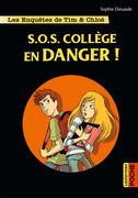 SOS Collège en danger!