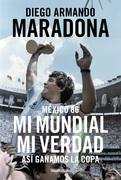 México 86. Mi Mundial, mi verdad