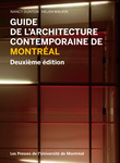 Guide de l'architecture contemporaine de Montréal