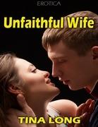 Unfaithful Wife (Erotica)