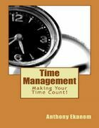 Time Management: Making Your Time Count!