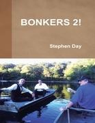 Bonkers 2!