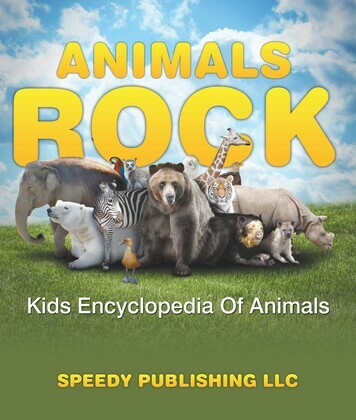 Animals Rock - Kids Encyclopedia Of Animals: Children's Zoology Books Edition
