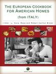 The European Cookbook for American Homes (from Italy)