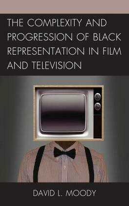 The Complexity and Progression of Black Representation in Film and Television