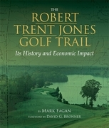 Robert Trent Jones Golf Trail: Its History and Economic Impact