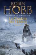 La Citadelle des Ombres - L'Intégrale 4