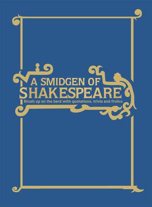 A Smidgen of Shakespeare